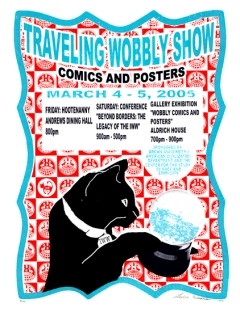 "Traveling Wobbly Show, 15"" x 18"", screenprint, 2005."